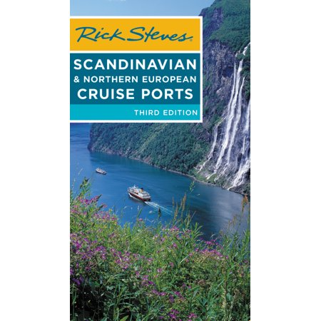 Rick steves scandinavian & northern european cruise ports: