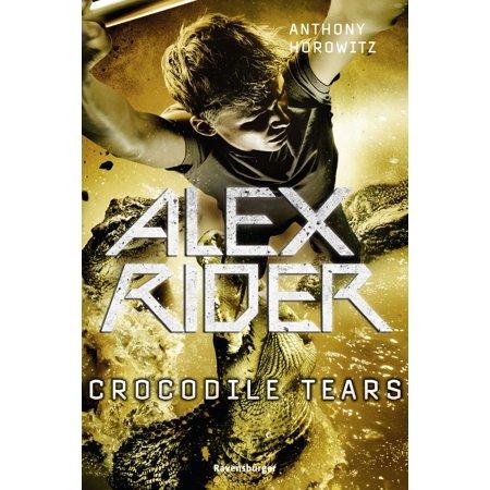Alex Rider 8: Crocodile Tears - eBook (All Alex Rider Books)