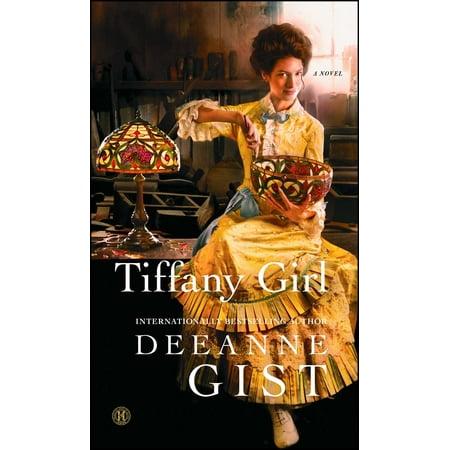Tiffany Girl : A Novel](Tiffanys Girls)