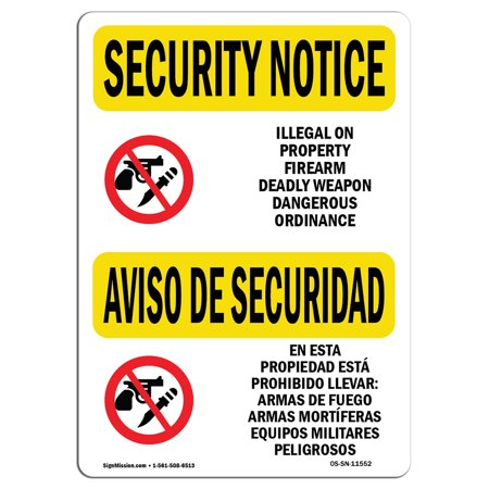 OSHA SECURITY NOTICE Sign - Illegal Property Firearm Weapon  | Choose from: Aluminum, Rigid Plastic or Vinyl Label Decal | Protect Your Business, Work Site, Warehouse & Shop Area | Made in the USA (Plastic Weapons)