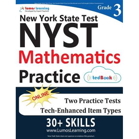 New York State Test Prep : 3rd Grade Math Practice Workbook and Full-Length Online Assessments: Nyst Study
