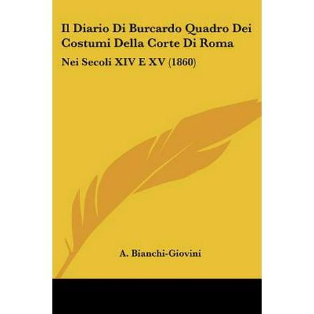 Il Diario Di Burcardo Quadro Dei Costumi Della Corte Di Roma : Nei Secoli XIV E XV (1860) - Costumi Di Halloween Lidl