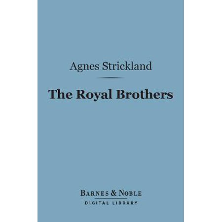 - The Royal Brothers (Barnes & Noble Digital Library) - eBook