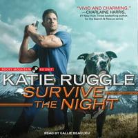 Rocky Mountain K9 Unit: Survive the Night (Audiobook)
