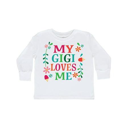My Gigi Loves Me Girls Gift Apparel Toddler Long Sleeve T-Shirt