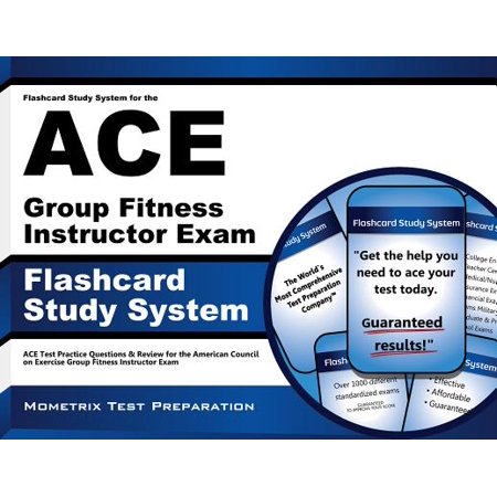 Flashcard Study System for the Ace Group Fitness Instructor Exam: Ace Test Practice Questions & Review for the American Council on Exercise Group Fitness Instructor