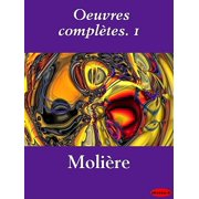 Oeuvres complètes. 1 - eBook