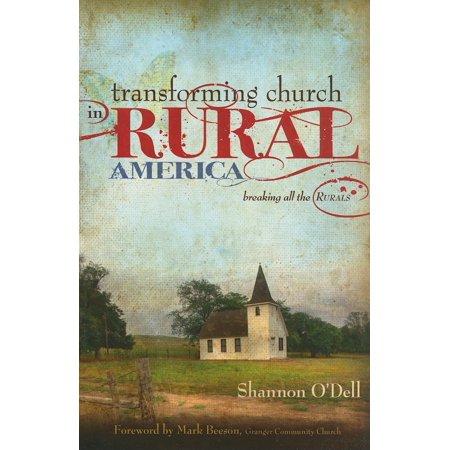 Transforming Church In Rural America   Breaking All The Rurals