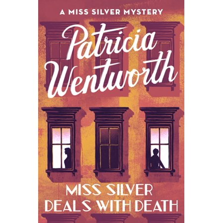 Miss Silver Deals with Death - eBook