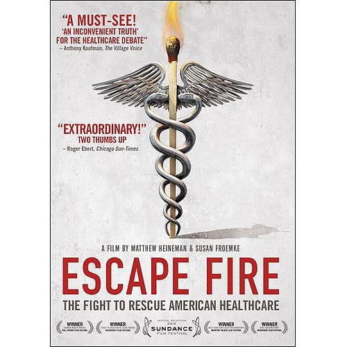 Escape Fire: The Fight To Rescue American Healthcare (Widescreen)