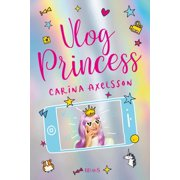 Vlog Princess - eBook