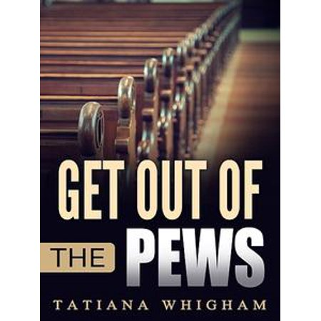 - Get Out of the Pews - eBook