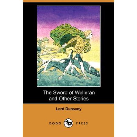 The Sword of Welleran and Other Stories (Dodo