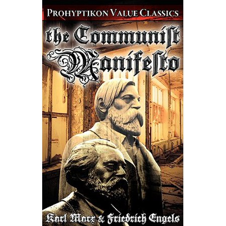 The Communist Manifesto (Marx Manifesto Of The Communist Party Summary)
