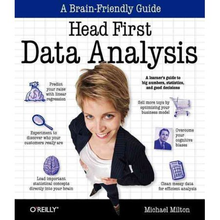 Head First Data Analysis   A Learners Guide To Big Numbers  Statistics  And Good Decisions