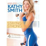 Ageless With Kathy Smith: Staying Strong (Widescreen) by ACORN MEDIA