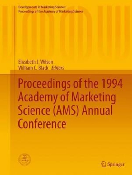 Proceedings of the 1994 Academy of Marketing Science (ams) Annual Conference by