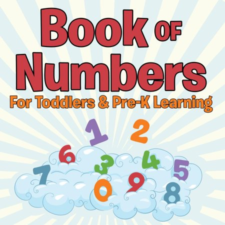Book of Numbers for Toddlers & Pre-K Learning - Number Book