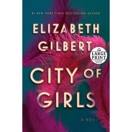 City of Girls : A Novel