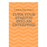 Turn Your Startup Company into An Enterprise - eBook