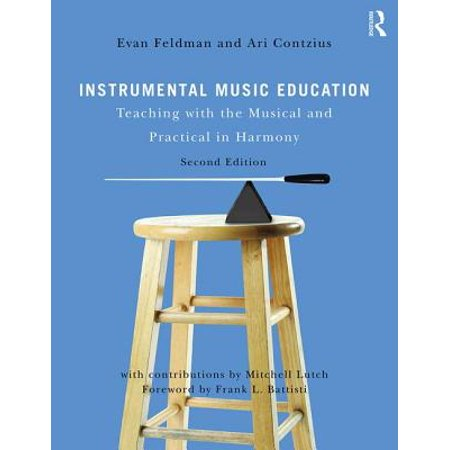 Instrumental Music Education : Teaching with the Musical and Practical in Harmony - Best Halloween Instrumental Music