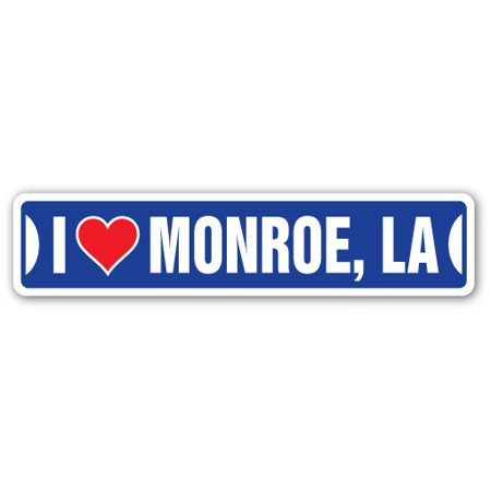 I LOVE MONROE, LOUISIANA Street Sign la city state us wall road décor gift (Mall Monroe La)
