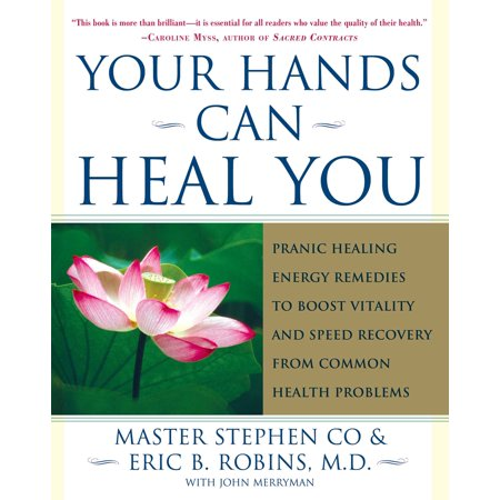 Your Hands Can Heal You : Pranic Healing Energy Remedies to Boost Vitality and Speed Recovery from Common Health (Home Remedies To Make Your Nose Smaller)