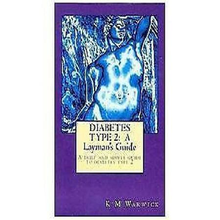 Diabetes Type 2  A Laymans Guide