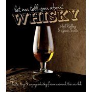 Let Me Tell You About Whisky - eBook