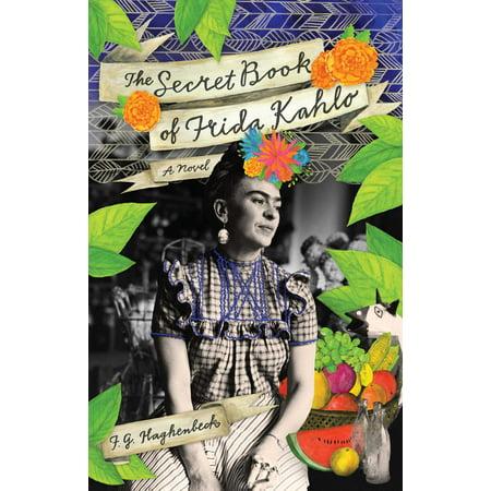 The Secret Book of Frida Kahlo : A Novel](Frida Kahlo Halloween)