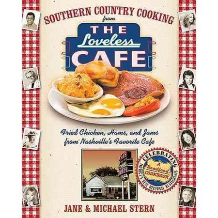 Southern Country Cooking From The Loveless Cafe  Hot Biscuits  Country Ham