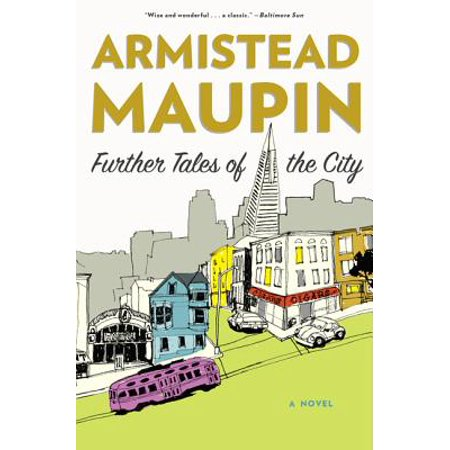 Further Tales of the City (Armistead Maupin Tales Of The City Series)