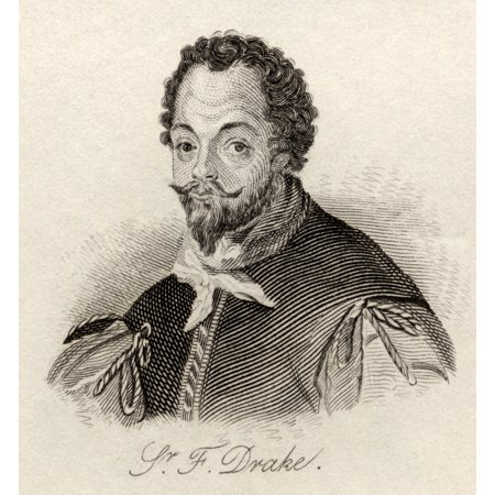 Sir Francis Drake C1540 3-1596Vice Admiral English Privateer Navigator Slaver And Politician Of The Elizabethan Era From The Book Crabbs Historical Dictionary Published 1825 PosterPrint - Elizabethan Era For Kids