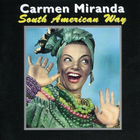 Carmen Miranda - South American Way [CD] - Carmen Miranda Costumes