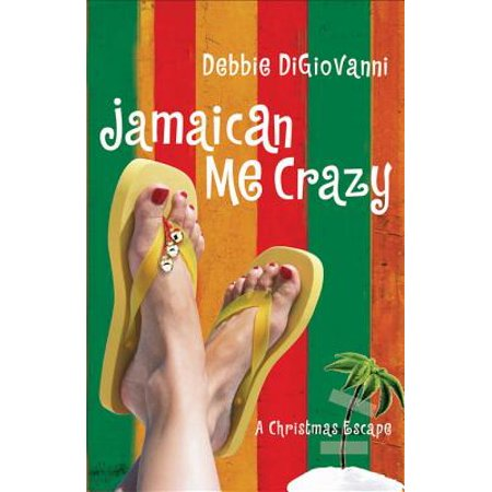 Jamaican Me Crazy - eBook (Surviving Has Made Me Crazy Mark Nepo)