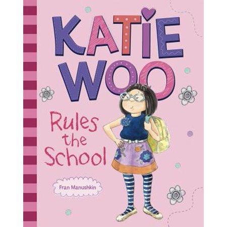 Katie Woo Rules the School](Katie Woo Books)