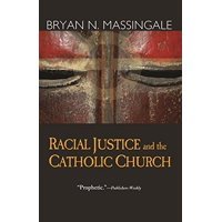 Racial Justice and the Catholic Church (Paperback)