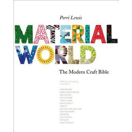 Material World : The Modern Craft Bible - Bible Craft