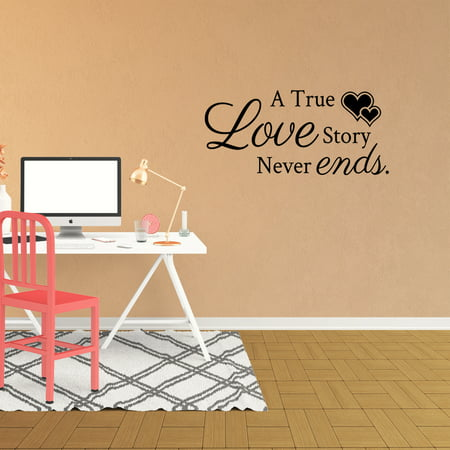 Wall Decal Quote A True Love Story Never Ends Vinyl Sticker Love Wall Decor PC793 - A True Love Story Never Ends