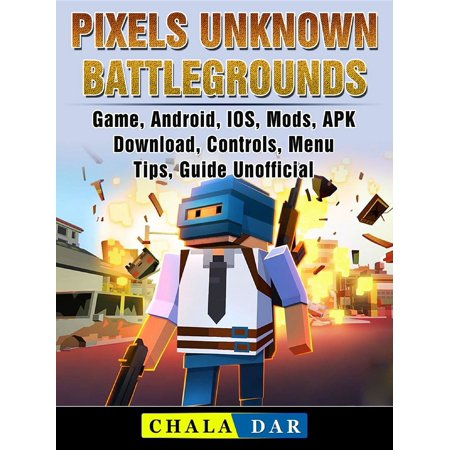 Pixels Unknown Battlegrounds Game, Android, IOS, Mods, APK, Download, Controls, Menu, Tips, Guide Unofficial - (Jailbroken Ps3 With Gta 5 Mod Menu)