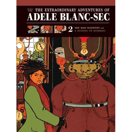 The Extraordinary Adventures of Adele Blanc-SEC : The Mad Scientist / Mummies on (The Extraordinary Adventures Of Adele Blanc Sec 2010)
