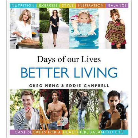 Days Of Our Lives Better Living  Cast Secrets For A Healthier  Balanced Life