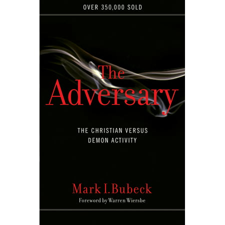The Adversary : The Christian Versus Demon Activity
