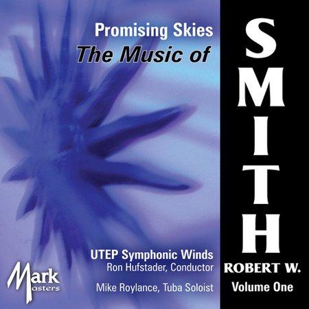 Smith  R W    University Of Texas At El Paso   Music Of Robert W  Smith  Promising Skies 1  Cd