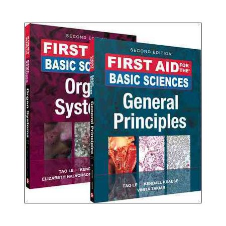 First Aid for the Basic Sciences General Principles / First Aid for the Basic Sciences Organ Systems