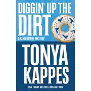 Kenni Lowry Mystery: Diggin' Up the Dirt (Series #7) (Paperback)