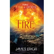 Dreams of Fire and Gods : Fire