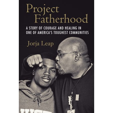 Project Fatherhood : A Story of Courage and Healing in One of America's Toughest Communities - Community Halloween Stories