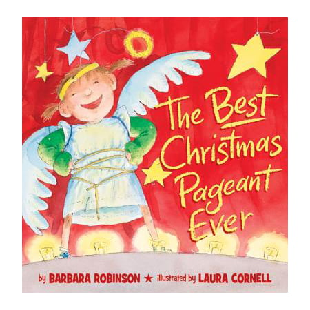 The Best Christmas Pageant Ever (Picture Book