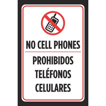 - No Cell Phones Prohibidos Telefonos Celulares Spanish Sign Red White Phone Symbol Business Office Signs - Metal